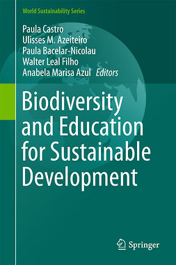 Azeiteiro, Ulisses M. - Biodiversity and Education for Sustainable Development, e-bok