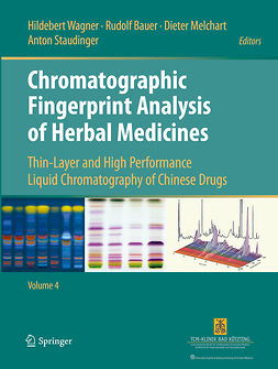 Bauer, Rudolf - Chromatographic Fingerprint Analysis of Herbal Medicines Volume IV, ebook