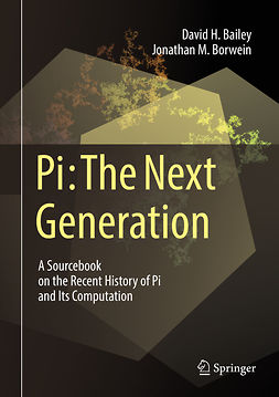 Bailey, David H. - Pi: The Next Generation, ebook