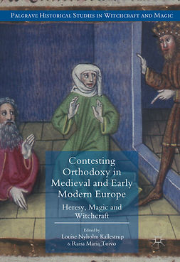 Kallestrup, Louise Nyholm - Contesting Orthodoxy in Medieval and Early Modern Europe, e-kirja