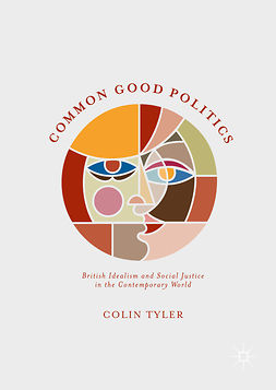 Tyler, Colin - Common Good Politics, ebook