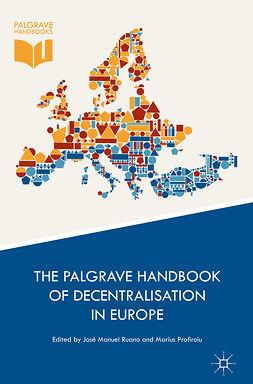 Profiroiu, Marius - The Palgrave Handbook of Decentralisation in Europe, ebook