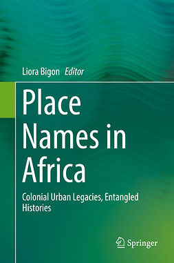 Bigon, Liora - Place Names in Africa, ebook