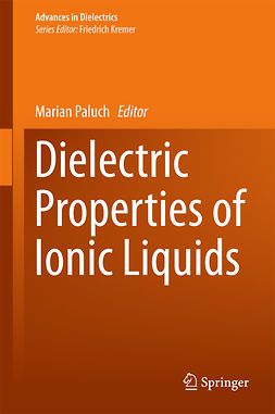 Paluch, Marian - Dielectric Properties of Ionic Liquids, ebook