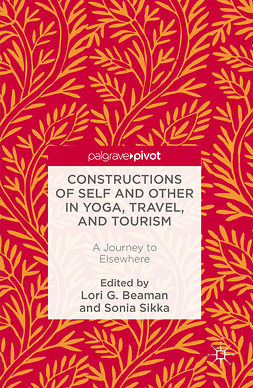 Beaman, Lori G. - Constructions of Self and Other in Yoga, Travel, and Tourism, ebook