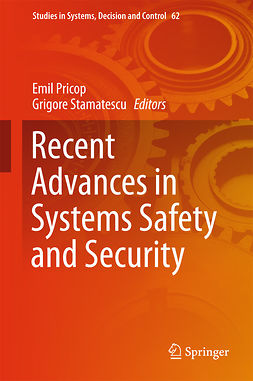 Pricop, Emil - Recent Advances in Systems Safety and Security, ebook