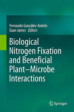 González-Andrés, Fernando - Biological Nitrogen Fixation and Beneficial Plant-Microbe Interaction, e-bok
