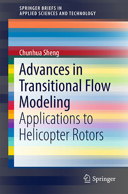 Sheng, Chunhua - Advances in Transitional Flow Modeling, e-bok