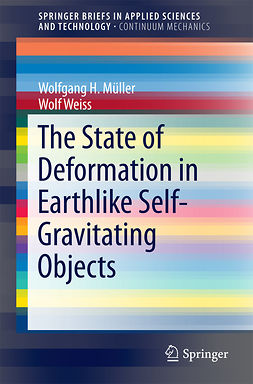 Müller, Wolfgang H. - The State of Deformation in Earthlike Self-Gravitating Objects, ebook