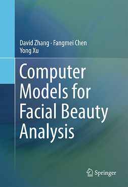 Chen, Fangmei - Computer Models for Facial Beauty Analysis, e-kirja