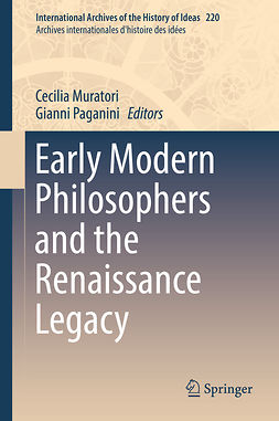 Muratori, Cecilia - Early Modern Philosophers and the Renaissance Legacy, ebook