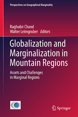 Chand, Raghubir - Globalization and Marginalization in Mountain Regions, ebook