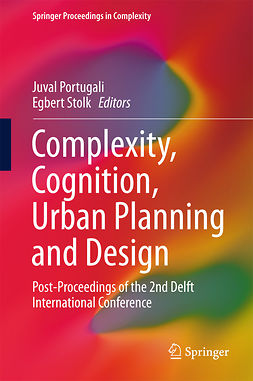 Portugali, Juval - Complexity, Cognition, Urban Planning and Design, ebook