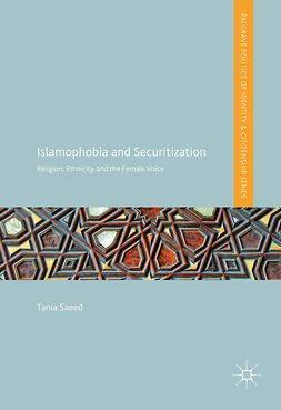 Saeed, Tania - Islamophobia and Securitization, e-kirja