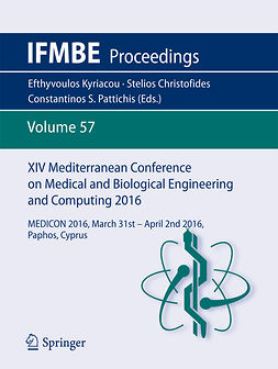 Christofides, Stelios - XIV Mediterranean Conference on Medical and Biological Engineering and Computing 2016, e-bok