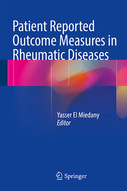 Miedany, Yasser El - Patient Reported Outcome Measures in Rheumatic Diseases, ebook