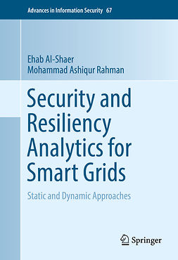 Al-Shaer, Ehab - Security and Resiliency Analytics for Smart Grids, ebook