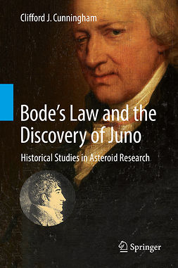 Cunningham, Clifford J. - Bode's Law and the Discovery of Juno, ebook
