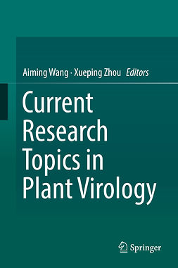 Wang, Aiming - Current Research Topics in Plant Virology, ebook