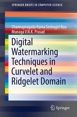 Prasad, Munaga V.N.K. - Digital Watermarking Techniques in Curvelet and Ridgelet Domain, ebook