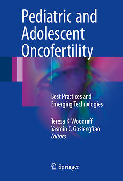 Gosiengfiao, Yasmin C. - Pediatric and Adolescent Oncofertility, e-bok