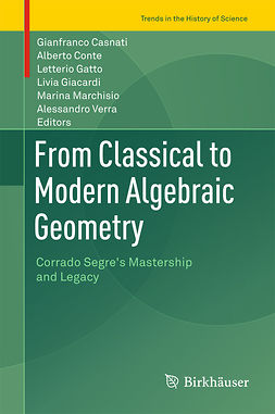 Casnati, Gianfranco - From Classical to Modern Algebraic Geometry, e-bok