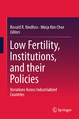 Choe, Minja Kim - Low Fertility, Institutions, and their Policies, ebook