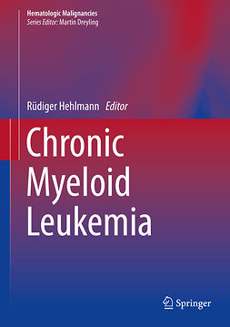 Hehlmann, Rüdiger - Chronic Myeloid Leukemia, ebook