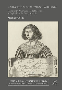 Elk, Martine van - Early Modern Women's Writing, e-kirja