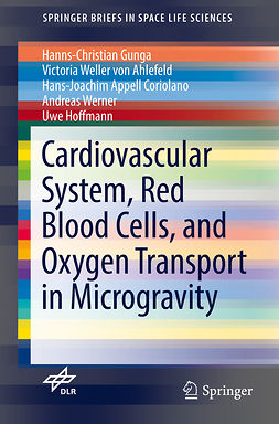 Ahlefeld, Victoria Weller von - Cardiovascular System, Red Blood Cells, and Oxygen Transport in Microgravity, ebook