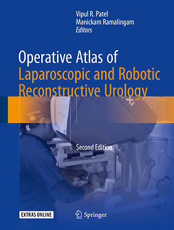 Patel, Vipul R. - Operative Atlas of Laparoscopic and Robotic Reconstructive Urology, ebook
