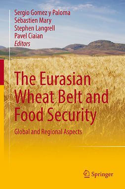 Ciaian, Pavel - The Eurasian Wheat Belt and Food Security, ebook