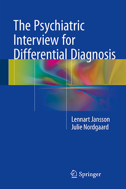 Jansson, Lennart - The Psychiatric Interview for Differential Diagnosis, ebook