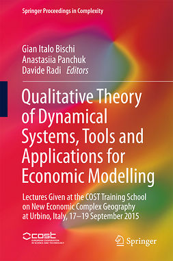 Bischi, Gian Italo - Qualitative Theory of Dynamical Systems, Tools and Applications for Economic Modelling, e-bok
