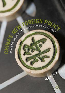Pradt, Tilman - China's New Foreign Policy, e-kirja