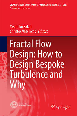 Sakai, Yasuhiko - Fractal Flow Design: How to Design Bespoke Turbulence and Why, ebook