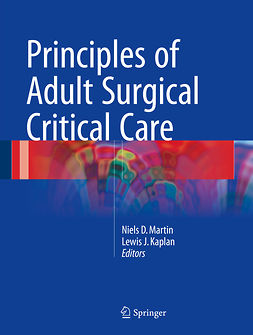 Kaplan, Lewis J. - Principles of Adult Surgical Critical Care, ebook