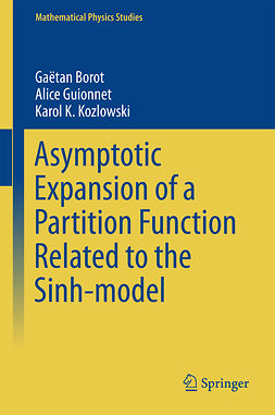 Borot, Gaëtan - Asymptotic Expansion of a Partition Function Related to the Sinh-model, ebook