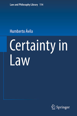 Ávila, Humberto - Certainty in Law, ebook