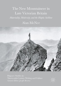 McNee, Alan - The New Mountaineer in Late Victorian Britain, ebook