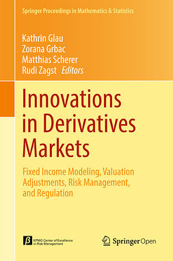 Glau, Kathrin - Innovations in Derivatives Markets, ebook