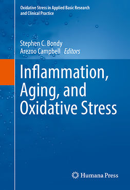 Bondy, Stephen C. - Inflammation, Aging, and Oxidative Stress, e-kirja