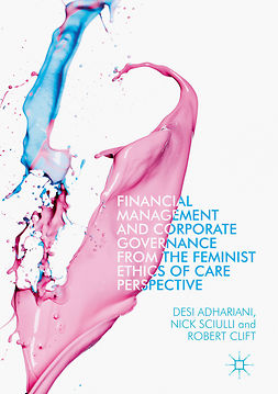 Adhariani, Desi - Financial Management and Corporate Governance from the Feminist Ethics of Care Perspective, ebook