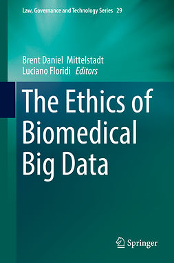 Floridi, Luciano - The Ethics of Biomedical Big Data, e-kirja