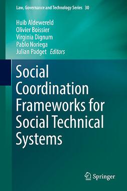 Aldewereld, Huib - Social Coordination Frameworks for Social Technical Systems, e-bok