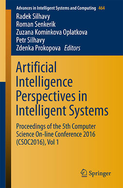 Oplatkova, Zuzana Kominkova - Artificial Intelligence Perspectives in Intelligent Systems, ebook