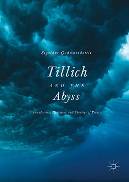 Gudmarsdottir, Sigridur - Tillich and the Abyss, ebook