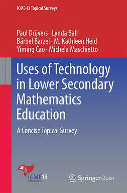 Ball, Lynda - Uses of Technology in Lower Secondary Mathematics Education, e-kirja