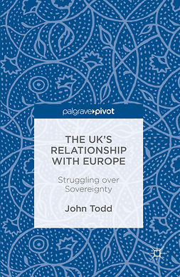 Todd, John - The UK's Relationship with Europe, ebook