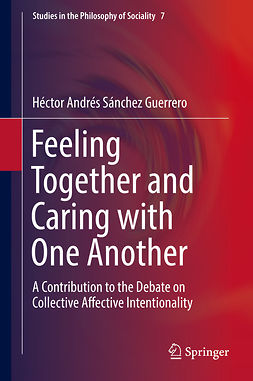 Guerrero, Héctor Andrés Sánchez - Feeling Together and Caring with One Another, e-bok